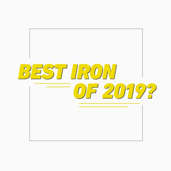 Best iron of 2019