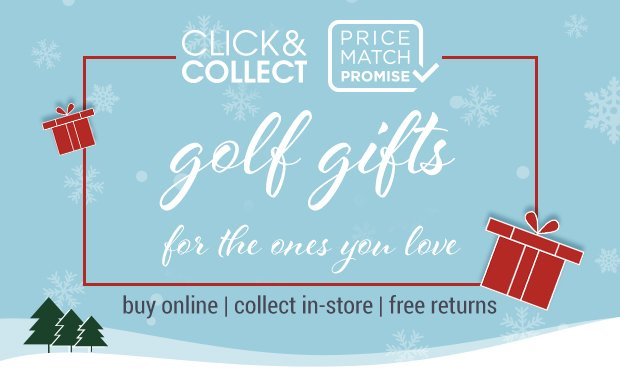 Golf gifts for the ones you love via our Click and Collect service